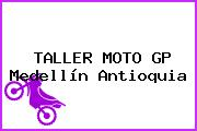 TALLER MOTO GP Medellín Antioquia