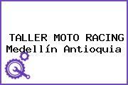 TALLER MOTO RACING Medellín Antioquia