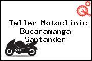 Taller Motoclinic Bucaramanga Santander