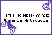 TALLER MOTOPAYASO Armenia Antioquia