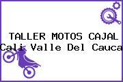 TALLER MOTOS CAJAL Cali Valle Del Cauca