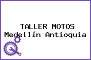 TALLER MOTOS Medellín Antioquia