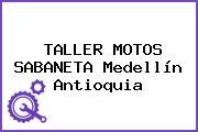 TALLER MOTOS SABANETA Medellín Antioquia