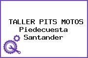 TALLER PITS MOTOS Piedecuesta Santander