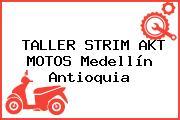 TALLER STRIM AKT MOTOS Medellín Antioquia