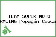 TEAM SUPER MOTO RACING Popayán Cauca