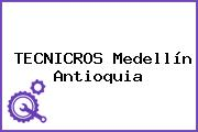 TECNICROS Medellín Antioquia
