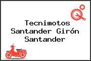 Tecnimotos Santander Girón Santander