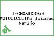 TECNO'S MOTOCICLETAS Ipiales Nariño