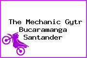 The Mechanic Gytr Bucaramanga Santander