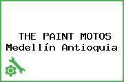 THE PAINT MOTOS Medellín Antioquia