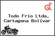 Todo Frio Ltda. Cartagena Bolívar