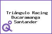 Triángulo Racing Bucaramanga Santander
