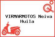 VIRMARMOTOS Neiva Huila