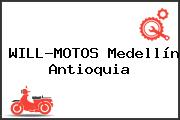 WILL-MOTOS Medellín Antioquia