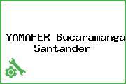 YAMAFER Bucaramanga Santander