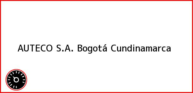 Teléfono, Dirección y otros datos de contacto para AUTECO S.A., Bogotá, Cundinamarca, Colombia