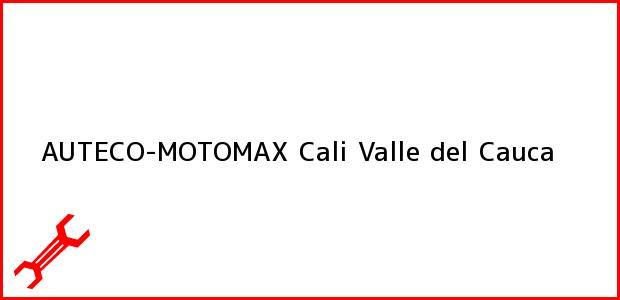Teléfono, Dirección y otros datos de contacto para AUTECO-MOTOMAX, Cali, Valle del Cauca, Colombia