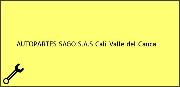 Teléfono, Dirección y otros datos de contacto para AUTOPARTES SAGO S.A.S, Cali, Valle del Cauca, Colombia