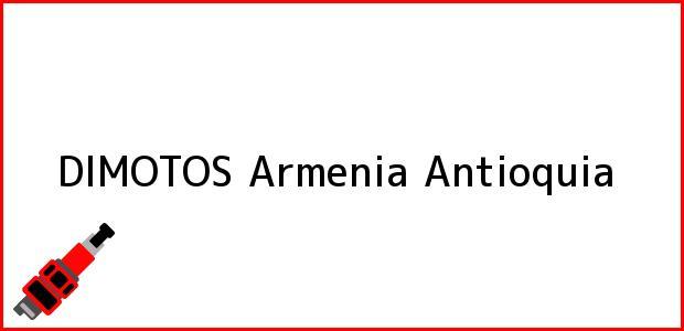 Teléfono, Dirección y otros datos de contacto para DIMOTOS, Armenia, Antioquia, Colombia