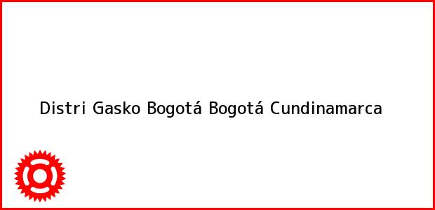 Teléfono, Dirección y otros datos de contacto para Distri Gasko Bogotá, Bogotá, Cundinamarca, Colombia