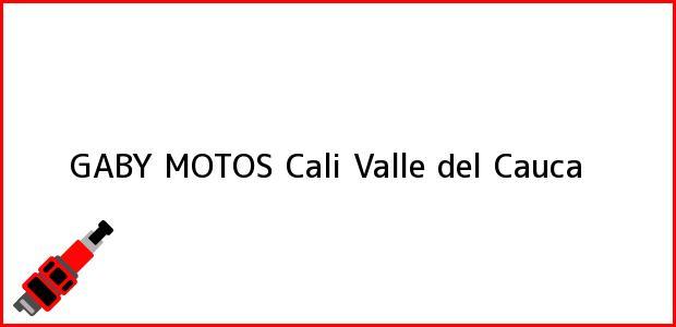 Teléfono, Dirección y otros datos de contacto para GABY MOTOS, Cali, Valle del Cauca, Colombia