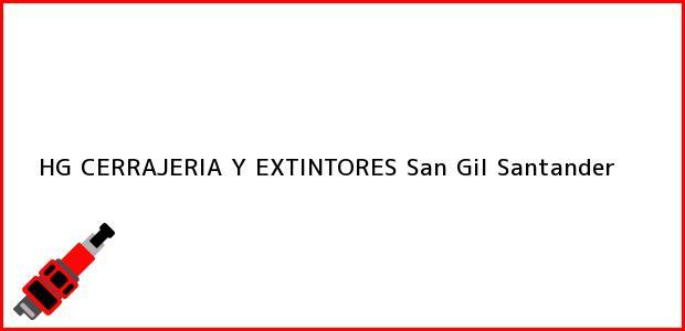 Teléfono, Dirección y otros datos de contacto para HG CERRAJERIA Y EXTINTORES, San Gil, Santander, Colombia
