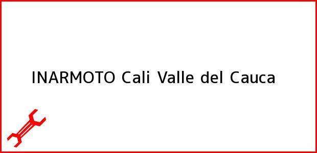 Teléfono, Dirección y otros datos de contacto para INARMOTO, Cali, Valle del Cauca, Colombia