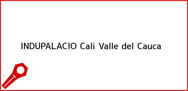 Teléfono, Dirección y otros datos de contacto para INDUPALACIO, Cali, Valle del Cauca, Colombia