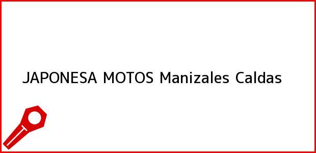Teléfono, Dirección y otros datos de contacto para JAPONESA MOTOS, Manizales, Caldas, Colombia
