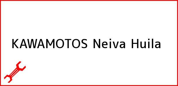 Teléfono, Dirección y otros datos de contacto para KAWAMOTOS, Neiva, Huila, Colombia