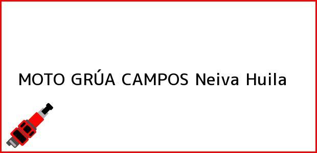 Teléfono, Dirección y otros datos de contacto para MOTO GRÚA CAMPOS, Neiva, Huila, Colombia