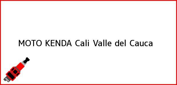 Teléfono, Dirección y otros datos de contacto para MOTO KENDA, Cali, Valle del Cauca, Colombia