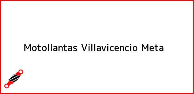 Teléfono, Dirección y otros datos de contacto para Motollantas, Villavicencio, Meta, Colombia