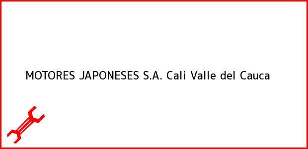 Teléfono, Dirección y otros datos de contacto para MOTORES JAPONESES S.A., Cali, Valle del Cauca, Colombia