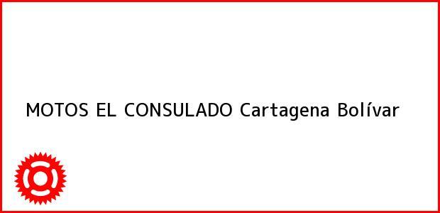 Teléfono, Dirección y otros datos de contacto para MOTOS EL CONSULADO, Cartagena, Bolívar, Colombia