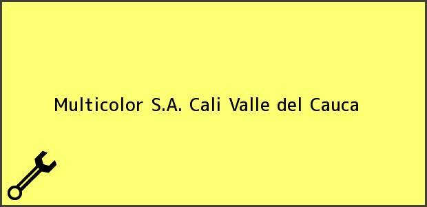 Teléfono, Dirección y otros datos de contacto para Multicolor S.A., Cali, Valle del Cauca, Colombia