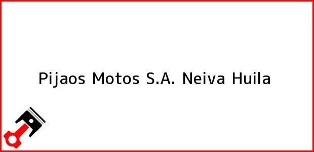 Teléfono, Dirección y otros datos de contacto para Pijaos Motos S.A., Neiva, Huila, Colombia