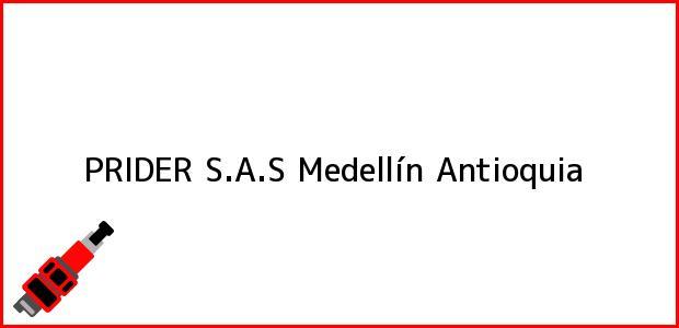 Teléfono, Dirección y otros datos de contacto para PRIDER S.A.S, Medellín, Antioquia, Colombia