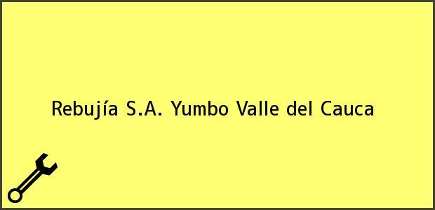 Teléfono, Dirección y otros datos de contacto para Rebujía S.A., Yumbo, Valle del Cauca, Colombia