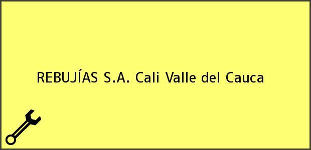 Teléfono, Dirección y otros datos de contacto para REBUJÍAS S.A., Cali, Valle del Cauca, Colombia
