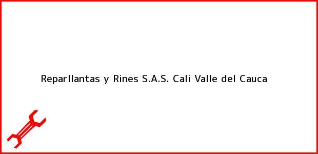 Teléfono, Dirección y otros datos de contacto para Reparllantas y Rines S.A.S., Cali, Valle del Cauca, Colombia