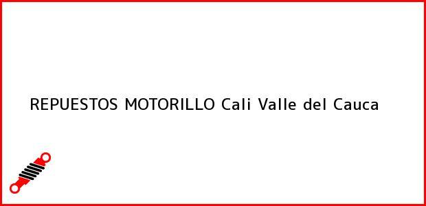 Teléfono, Dirección y otros datos de contacto para REPUESTOS MOTORILLO, Cali, Valle del Cauca, Colombia