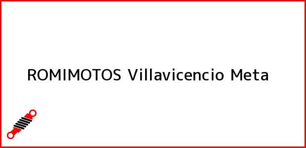 Teléfono, Dirección y otros datos de contacto para ROMIMOTOS, Villavicencio, Meta, Colombia