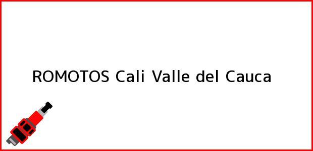Teléfono, Dirección y otros datos de contacto para ROMOTOS, Cali, Valle del Cauca, Colombia