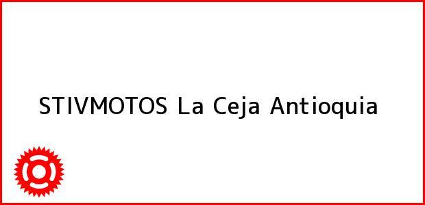 Teléfono, Dirección y otros datos de contacto para STIVMOTOS, La Ceja, Antioquia, Colombia