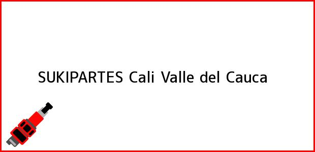 Teléfono, Dirección y otros datos de contacto para SUKIPARTES, Cali, Valle del Cauca, Colombia