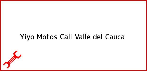 Teléfono, Dirección y otros datos de contacto para Yiyo Motos, Cali, Valle del Cauca, Colombia