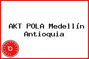 AKT POLA Medellín Antioquia