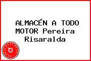 ALMACÉN A TODO MOTOR Pereira Risaralda